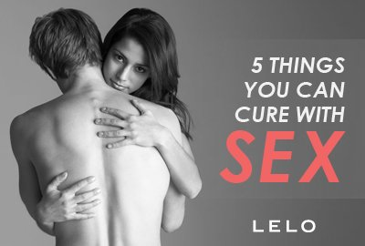 5 Things You Can Cure With Sex