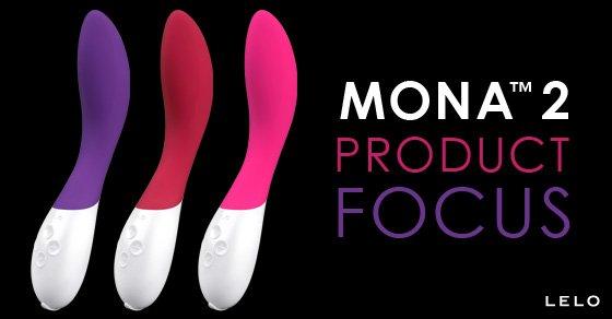 Mona 2: Product Focus