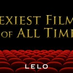 LELO Picks: Sexiest Movies