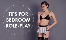 Tips & Tricks: Sexy Role Play Ideas for the Bedroom