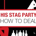 Tips on Dealing with His Bachelor Party