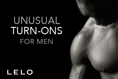 Unusual Turn-ons for Men