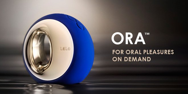 Ora - For Oral Pleasure on Demand