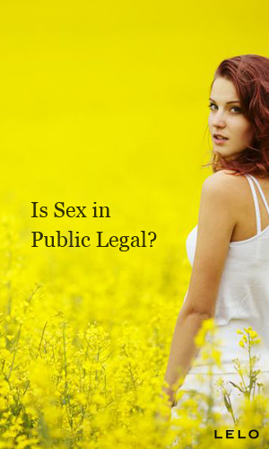 Is Sex In Public Legal?