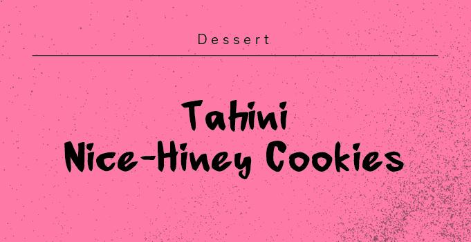 tahini nice-hiney cookies