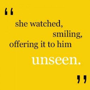 unseen quote