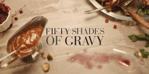 El anuncio de Navidad más sexi: 50 Shades of Gravy