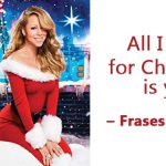 «All I want for Christmas is you» – Frases de amor