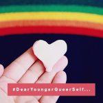 Comparte tu Orgullo en el concurso #DearYoungerQueerSelf