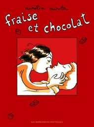 Fraise et Chocolat de Aurélia Aurita