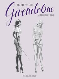Gwendoline, la Princesse perdue de John Willie