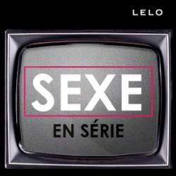 Sexe et Séries Télé : Quand le Petit Ecran Devient Affriolant