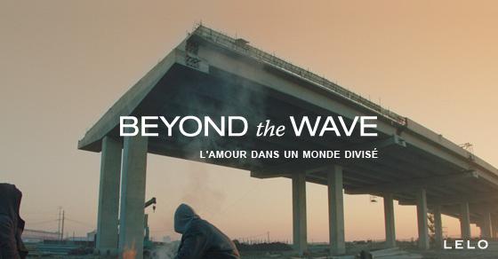 Beyond the Wave - l'amour dans un monde divisé