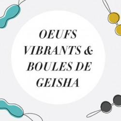 Bullets et Boules de Geisha : Que Choisir pour se Faire Plaisir ?