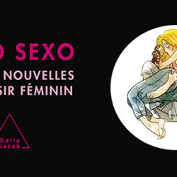 Labo Sexo, Le Livre sur les Grandes Découvertes Autour du Plaisir Féminin !
