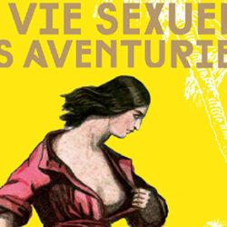"""""""La Vie Sexuelle des Aventuriers"""": Le livre à Emporter Sur une Île Déserte !"""