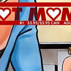 «Hot Moms» : Premier Tome d'une BD Qui Navigue sur les Mères